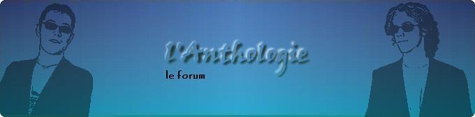 Forum de l'Anthologie