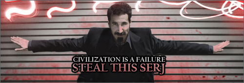Steal this Serj!