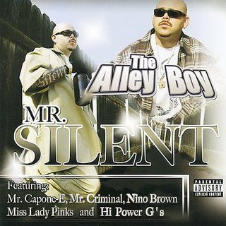 Mr.Silent-The Alley Boy-2007