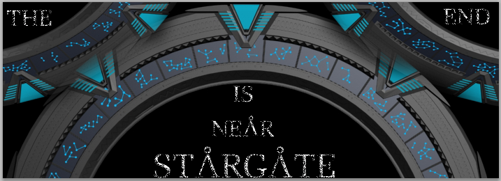 Stargate - The End is near