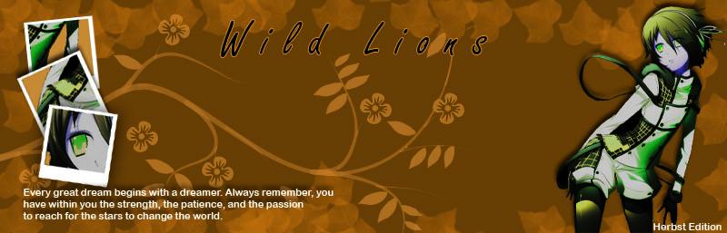 Wild Lions - Leb deine Träume