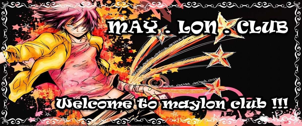Club MayLon !!!
