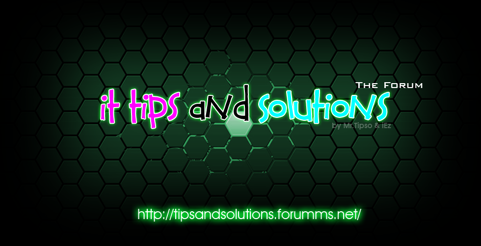 IT Tips And Solutions