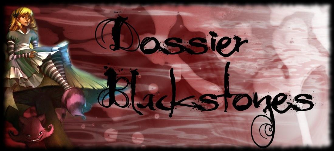 Dossier Blackstones